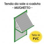 Tenda da sole a caduta in PVC - Mughetto